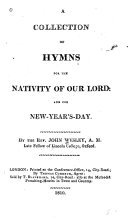 A Collection of Hymns for the Nativity of Our Lord and for New Year s Day