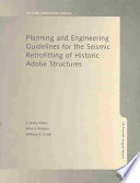 Planning and Engineering Guidelines for the Seismic Retrofitting of Historic Adobe Structures