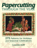 Papercutting Through the Year