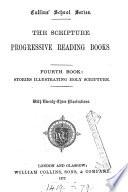 The Scripture progressive reading books  ed  by J  Ridgway
