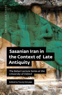 Sasanian Iran in the Context of Late Antiquity