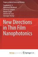 New Directions in Thin Film Nanophotonics