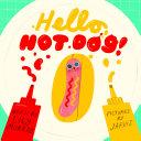 Hello, Hot Dog
