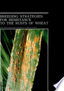 Breeding Strategies for Resistance to the Rusts of Wheat