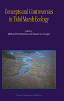 Concepts and Controversies in Tidal Marsh Ecology Pdf/ePub eBook