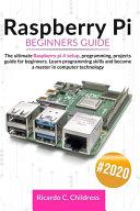 Raspberry Pi Beginners Guide Book