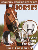 Horses  Photos and Fun Facts for Kids
