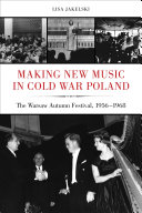 Making New Music in Cold War Poland