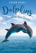 Pdf Dolphins: Voices in the Ocean Telecharger