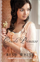 The Creole Princess (Gulf Coast Chronicles Book #2)