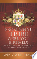 From What Tribe Were You Birthed?