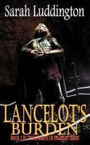 Lancelot's Burden - the Knights of Camelot