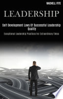 Leadership  Self Development Laws of Successful Leadership quality  Exceptional Leadership Practices for Extraordinary Times