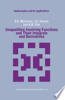 Inequalities Involving Functions and Their Integrals and Derivatives Book