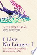 I Live No Longer I