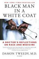 Black Man in a White Coat