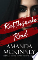 Rattlesnake Road (A Small Town Mystery Romance) image