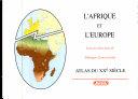 L'Afrique et l'Europe