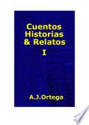 CUENTOS HISTORIAS & RELATOS TOMO I
