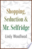 Shopping  Seduction   Mr  Selfridge
