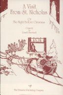 A Visit from St. Nicholas, Or, The Night Before Christmas