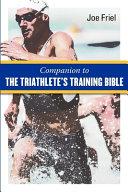 Companion to the Triathlete s Training Bible