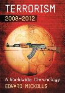 Terrorism, 2008-2012