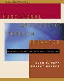 Functional Analysis of Problem Behavior