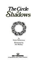 The Circle of Shadows