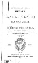 A Genealogical and Heraldic History of the Landed Gentry of Great Britain   Ireland