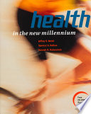 Health in the New Millennium