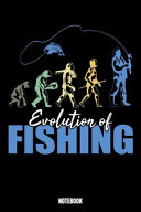 Evolution of Fishing Notebook