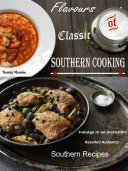 Flavours of Classic Southern Cooking