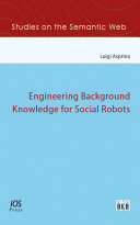 Engineering Background Knowledge for Social Robots
