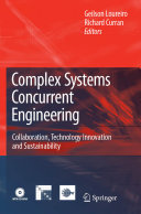 Complex Systems Concurrent Engineering: Collaboration, Technology ...