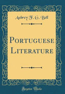 Portuguese Literature (Classic Reprint)