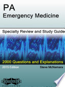 PA Emergency Medicine Specialty Review and Study Guide