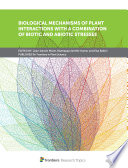 Biological Mechanisms of Plant Interactions With a Combination of Biotic and Abiotic Stresses