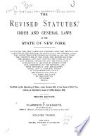 The Revised Statutes  Codes and General Laws of the State of New York
