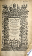 The Text of the New Testament     Translated Out of the Vulgar Latine by the Papists of the Traiterous Seminarie at Rhemes  with Arguments  Pretending to Discouer the Corruptions of Diuers Translations  Whereunto is Added the Translation    vsed in the Church of England  with a Confutation of All Such Arguments  By W  Fuke  Fulke
