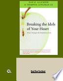Breaking The Idols Of Your Heart