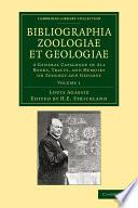 Bibliographia Zoologiae Et Geologiae: Volume 1