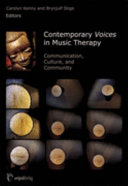 Contemporary Voices in Music Therapy