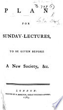 Plan for Sunday Lectures to be given before a new Society  i e  the Liberal Society