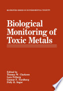 Biological Monitoring of Toxic Metals Book