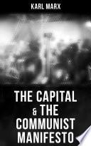 The Capital   The Communist Manifesto