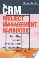 The Crm Project Management Handbook Book PDF