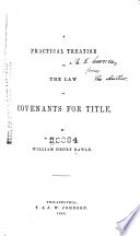A Practical Treatise On The Law Of Covenants For Title Book PDF