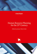 Human Resource Planning for the 21st Century