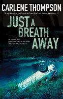 Just a Breath Away